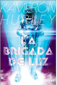La brigada de la luz, edición en español de Runas