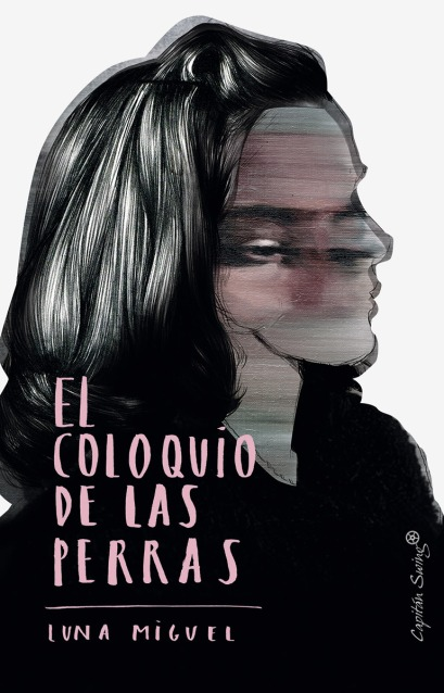 LunaMiguel_ElColoquioDeLasPerras